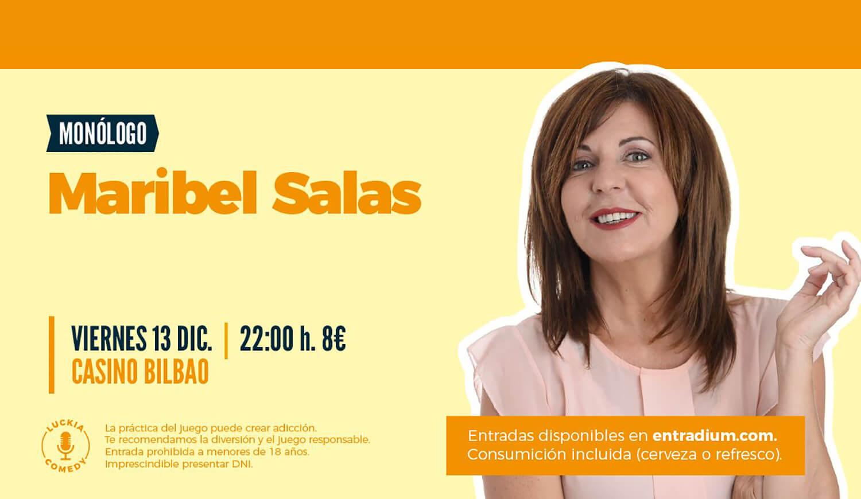 Monólogo Maribel Salas en El Casino de Bilbao