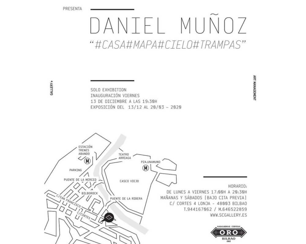 Daniel Muñoz presenta #Casa#Mapa#Cielo#Trampas