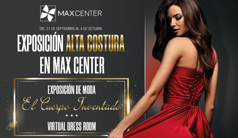 Exposición de Alta Costura en Max Center
