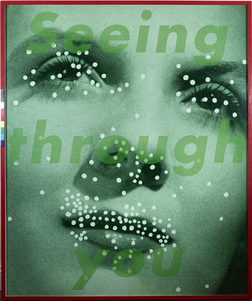 Barbara Kruger, Seeing through you, 2005